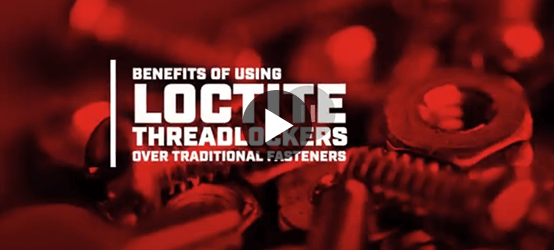 LOCTITE vs Mechanical Fasteners