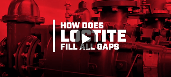 See How Loctite fills all gaps